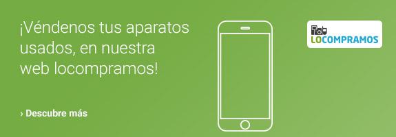 ¡Véndenos tus aparatos usados, en nuestra web locompramos!